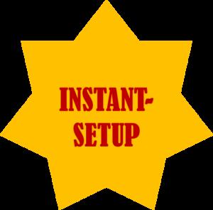 Instant-Setup