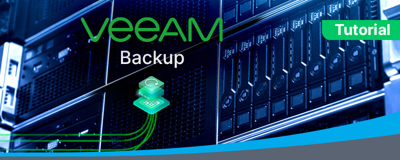 Veeam Backup step by step guide